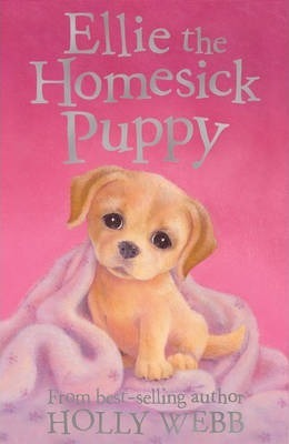 Holly Webb:  Ellie the Homesick Puppy
