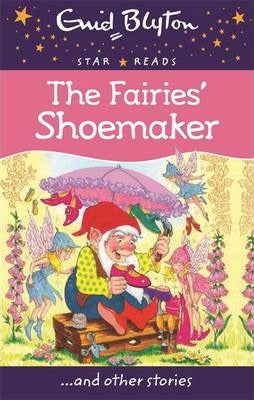 Enid Blyton: The Fairies Shoemaker
