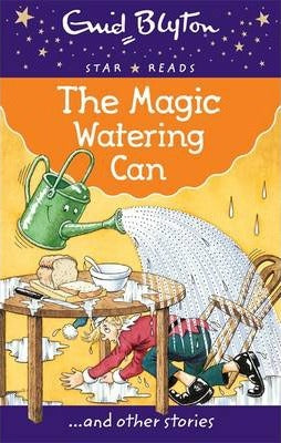 Enid Blyton: The Watering Can