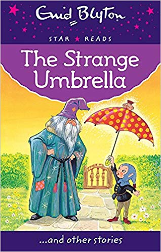 Enid Blyton: The Stange Umbrella