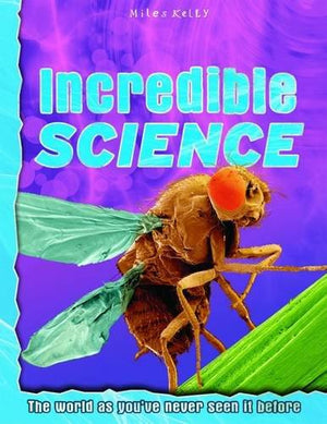 Incredible Science: Explore your world