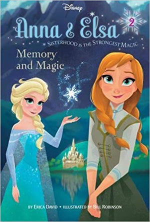 Frozen: Anna & Elsa Memory and Magic (Chapter Book)