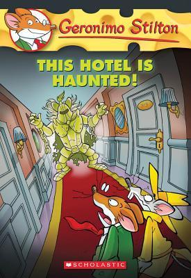 Geronimo Stilton: This Hotel is Huanted!