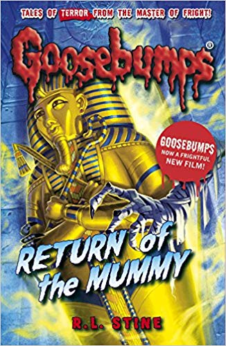 Goosebumps: Return of the Mummy