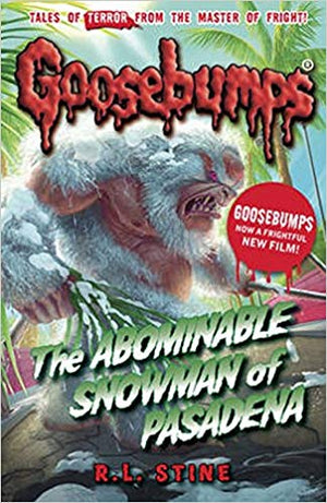 Goosebumps: The Abominable Snowman of Pasadena