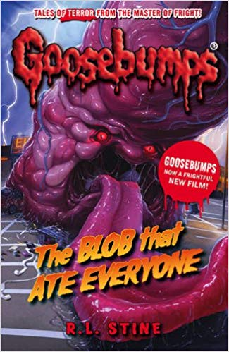 Goosebumps: BLOB That Ate Everyone