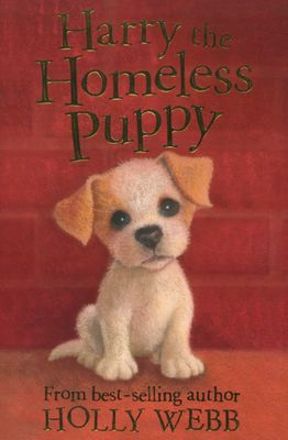 Holly Webb: Harry the Homeless Puppy