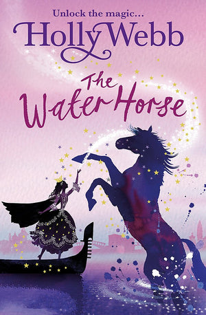 Water Horse, The: Holly Webb