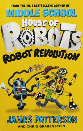 Middle School: House of Robots: Robot Revolution