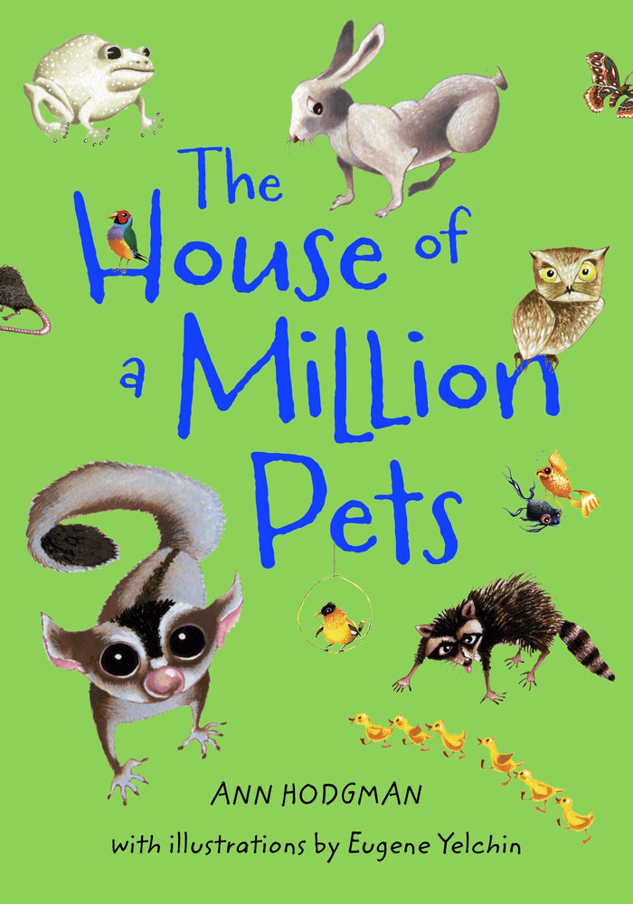 House of a Million Pets, The