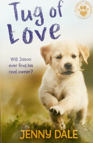 Puppy Patrol: Tug of Love (Book 6)