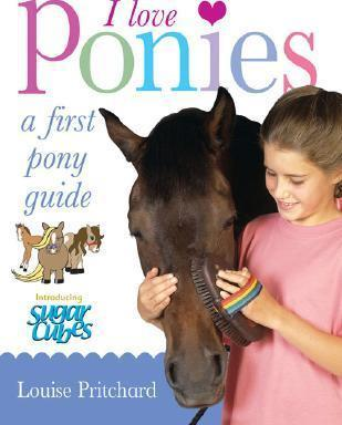 I love Ponies - A first Pony guide