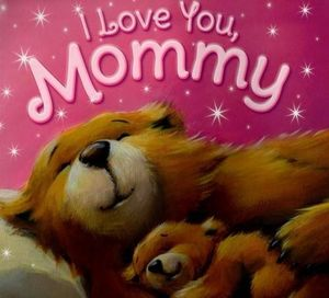 I Love you Mommy (Picture flat)