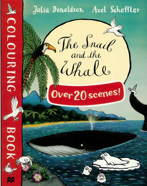 Julia Donaldson Colouring Book: The Snail and the Whale