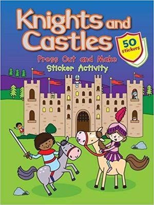 Knights and Castles: Press out and make Sticker Activity