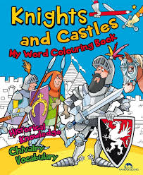 Knights and Castles - My World Colouring Book
