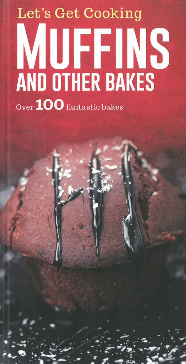 Let's Get Cooking: Muffins and other Bakes