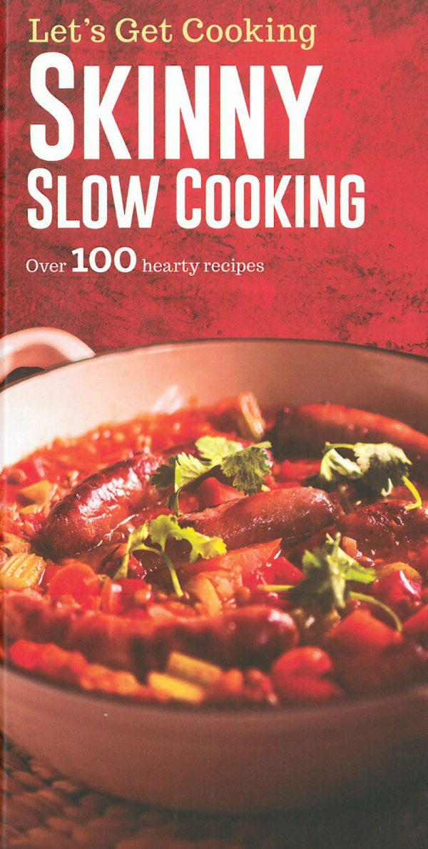 Let's Get Cooking: Skinny Slow Cooking