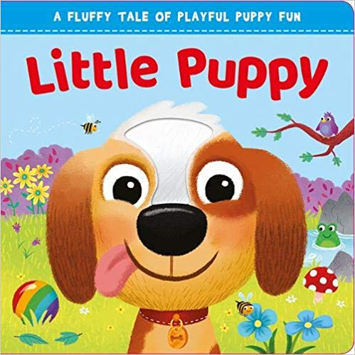 Little Puppy: Touch and Feel