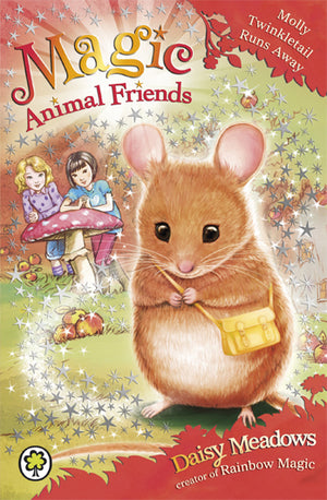 Magic Animal Friends - Molly Twinkletail Runs Away