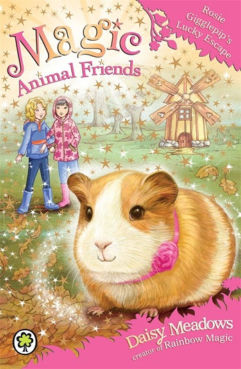 Magic Animal Friends - Rosie Gigglepip's Lucky Escape