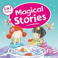 Magical Stories 2 in 1 Tales