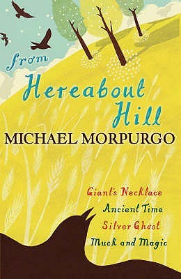 Michael Morpurgo: From Hereabout Hill