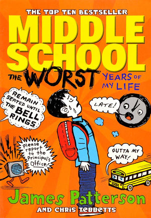 Middle School: The Worst Years of my Life!