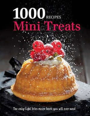 1000 Recipes: Mini Treats