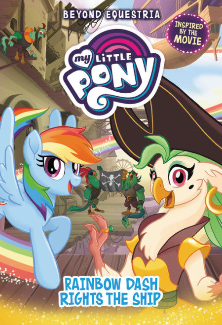 My Little Pony: Rainbow Dash Rights the Ship