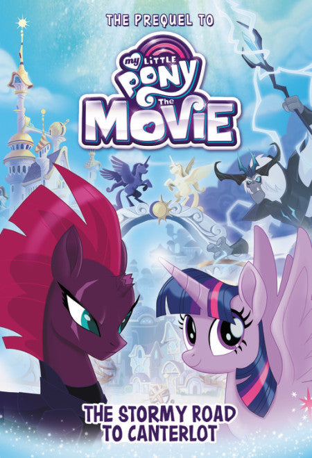 My Little Pony: The Stormy Road to Canterlot (The Movie Book)