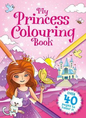 My Princess Colouring Book