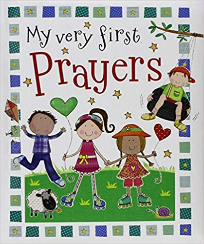 Bible Stories - My very first Prayers