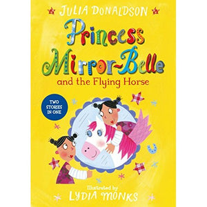 Princess Mirror-Belle: and the Flying Horse