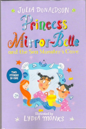 Princess Mirror-Belle: and the Sea Monster's Cave