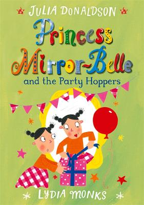 Princess Mirror-Belle: and the Party Poopers