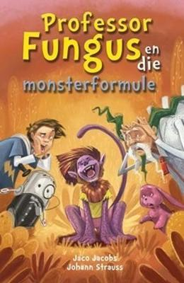 Professor Fungus en die Monsterformule