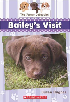 Puppy Collection, The - Bailey's Visit -Book 1