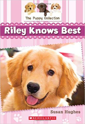 Puppy Collection, The - Riley Knows Best -Book 2