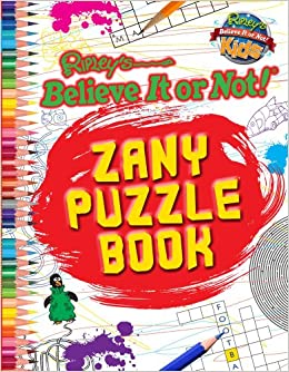 Ripley's Believe It or Not: Zany Puzzle Book