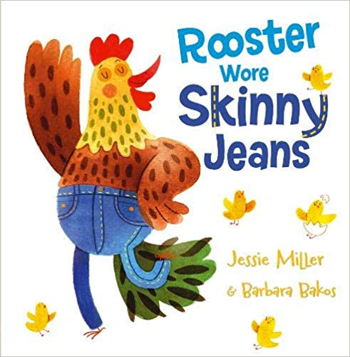 Rooster wore Skinny Jeans (Picture flat)