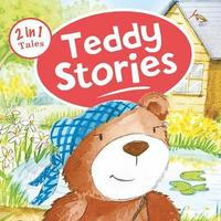 Teddy Stories 2 in 1 Tales