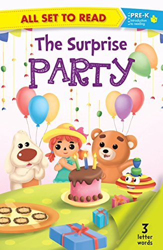 All set to Read: Level Pre-K: The Surprise Party (3 Letter Words)