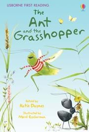 Ant and the Grasshopper, The: Usborne first reader