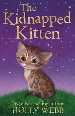 Holly Webb: The Kidnapped Kitten