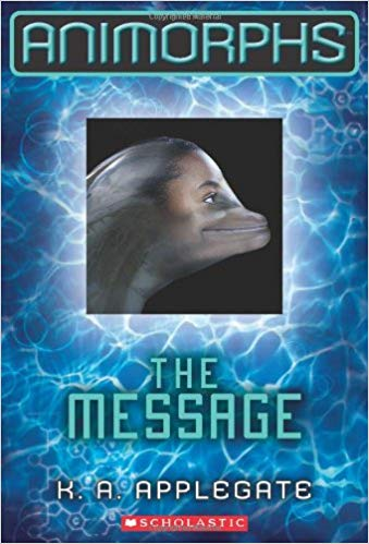 Animorphs: The Message
