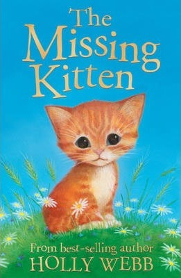 Holly Webb: The Missing Kitten