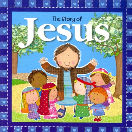 Bible Stories - The Story of Jesus
