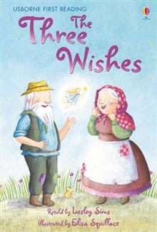 Three Wishes, The: Usborne first reader