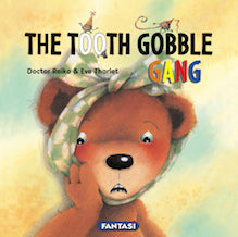The Tooth Gobble Gang